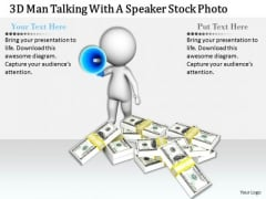 Business Strategy Planning 3d Man Talking With Speaker Stock Photo Character Models