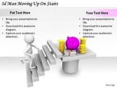 Business Strategy Review 3d Man Moving Up On Stairs Character Models