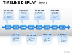 Business Timeline Display 6 PowerPoint Slides And Ppt Diagram Templates