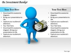 Business Unit Strategy Be Investment Banker Concept