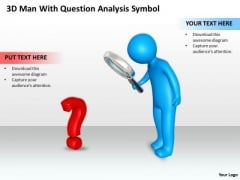Business Use Case Diagram 3d Man With Question Analysis Symbol PowerPoint Slides