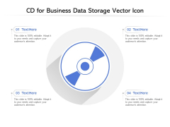 CD For Business Data Storage Vector Icon Ppt PowerPoint Presentation Infographics Ideas PDF
