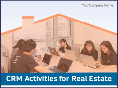 CRM Activities For Real Estate Ppt PowerPoint Presentation Complete Deck With Slides