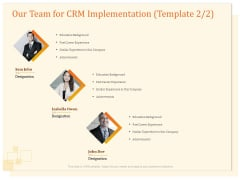 CRM Consulting Our Team For CRM Implementation Education Ppt Summary Styles PDF