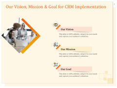 CRM Consulting Our Vision Mission And Goal For CRM Implementation Ppt Styles Smartart PDF