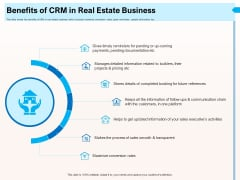 CRM For Realty Properties Benefits Of CRM In Real Estate Business Ppt Infographics Slides PDF