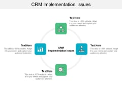 CRM Implementation Issues Ppt PowerPoint Presentation Styles Information Cpb