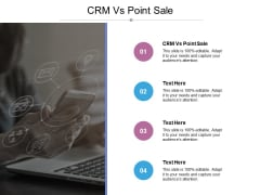 CRM Vs Point Sale Ppt PowerPoint Presentation Layouts Layout Cpb