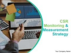 CSR Monitoring And Measurement Strategy Ppt PowerPoint Presentation Complete Deck With Slides