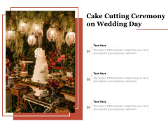 Cake Cutting Ceremony On Wedding Day Ppt PowerPoint Presentation Professional Model PDF