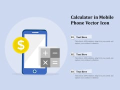 Calculator In Mobile Phone Vector Icon Ppt PowerPoint Presentation Layouts Design Inspiration PDF