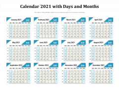 Calendar 2021 With Days And Months Ppt PowerPoint Presentation Summary Graphic Images PDF