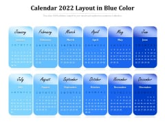 Calendar 2022 Layout In Blue Color Ppt PowerPoint Presentation Gallery Slide PDF