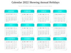 Calendar 2022 Showing Annual Holidays Ppt PowerPoint Presentation Gallery Outfit PDF