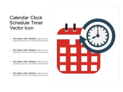 Calendar Clock Schedule Timer Vector Icon Ppt PowerPoint Presentation Icon Background Image PDF