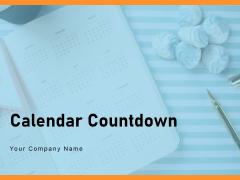 Calendar Countdown Timer Deadline Clock Ppt Powerpoint Presentation Complete Deck