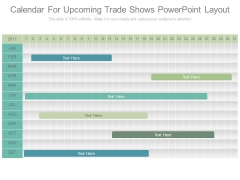 Calendar For Upcoming Trade Shows Powerpoint Layout