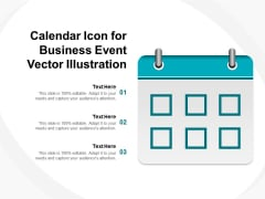 Calendar Icon For Business Event Vector Illustration Ppt PowerPoint Presentation Model Structure PDF