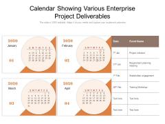 Calendar Showing Various Enterprise Project Deliverables Ppt PowerPoint Presentation Model Format PDF