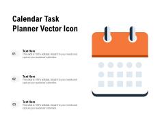 Calendar Task Planner Vector Icon Ppt PowerPoint Presentation Portfolio Aids PDF