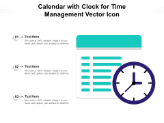 Calendar With Clock For Time Management Vector Icon Ppt PowerPoint Presentation Show Infographics PDF