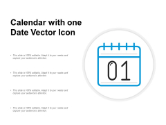 Calendar With One Date Vector Icon Ppt Powerpoint Presentation Inspiration Diagrams