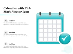 Calendar With Tick Mark Vector Icon Ppt PowerPoint Presentation File Background Designs PDF