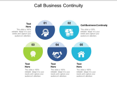 Call Business Continuity Ppt PowerPoint Presentation Show Skills Cpb Pdf