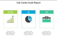 Call Center Audit Report Ppt PowerPoint Presentation Infographic Template Show Cpb Pdf