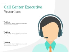 Call Center Executive Vector Icon Ppt PowerPoint Presentation Icon Infographics