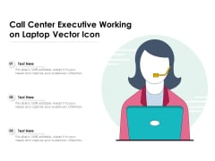 Call Center Executive Working On Laptop Vector Icon Ppt PowerPoint Presentation Portfolio Designs PDF