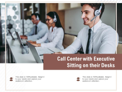Call Center With Executive Sitting On Their Desks Ppt PowerPoint Presentation Ideas Structure