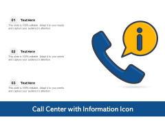 Call Center With Information Icon Ppt PowerPoint Presentation Icon Professional PDF