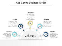 Call Centre Business Model Ppt PowerPoint Presentation Summary Show Cpb
