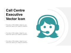 Call Centre Executive Vector Icon Ppt PowerPoint Presentation Styles Background Images