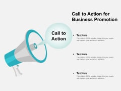 Call To Action For Business Promotion Ppt Powerpoint Presentation Pictures Graphics Tutorials