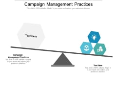 Campaign Management Practices Ppt PowerPoint Presentation Inspiration Example File Cpb Pdf