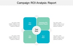 Campaign ROI Analysis Report Ppt PowerPoint Presentation Infographic Template Vector Cpb