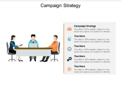 Campaign Strategy Ppt PowerPoint Presentation Inspiration Clipart Images Cpb