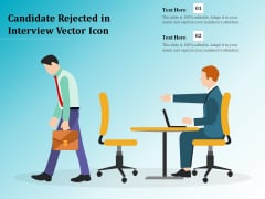 Candidate Rejected In Interview Vector Icon Ppt PowerPoint Presentation Icon Professional PDF