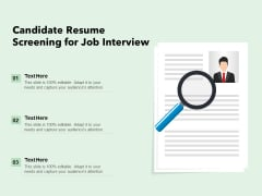 Candidate Resume Screening For Job Interview Ppt PowerPoint Presentation Infographic Template Vector PDF