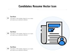 Candidates Resume Vector Icon Ppt PowerPoint Presentation File Files PDF