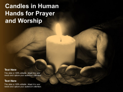 Candles In Human Hands For Prayer And Worship Ppt PowerPoint Presentation Infographics Layout Ideas