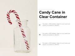 Candy Cane In Clear Container Ppt Powerpoint Presentation Styles Elements