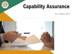 Capability Assurance Project Organization Ppt PowerPoint Presentation Complete Deck