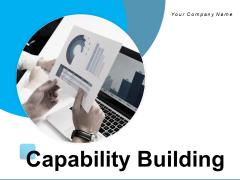 Capacity Building Engagement Organizations Ppt PowerPoint Presentation Complete Deck