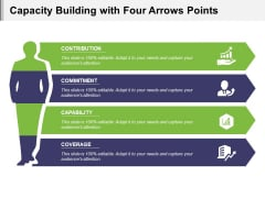 Capacity Building With Four Arrows Points Ppt PowerPoint Presentation Outline Template PDF