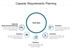 Capacity Requirements Planning Ppt PowerPoint Presentation Inspiration Template Cpb
