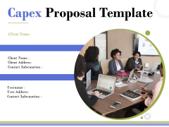 Capex Proposal Template Ppt PowerPoint Presentation Complete Deck With Slides