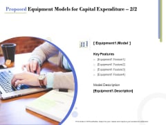 Capex Proposal Template Proposed Equipment Models For Capital Expenditure Key Information PDF